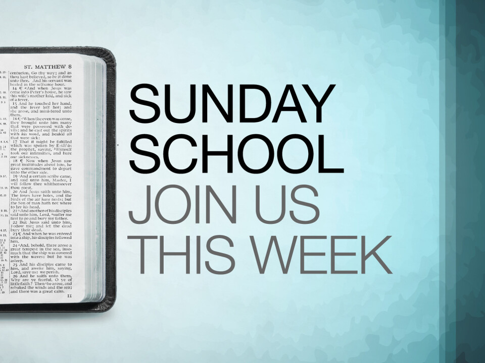 Sunday School (Adult & Youth)