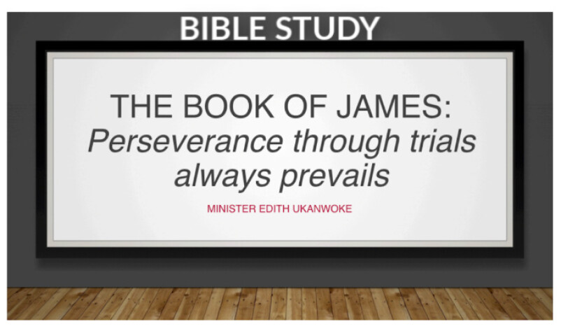 The Book of James: Perseverance Through Trials Always Prevails