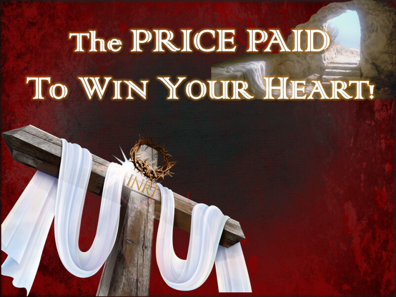 Price To Paid To Win Your Heart