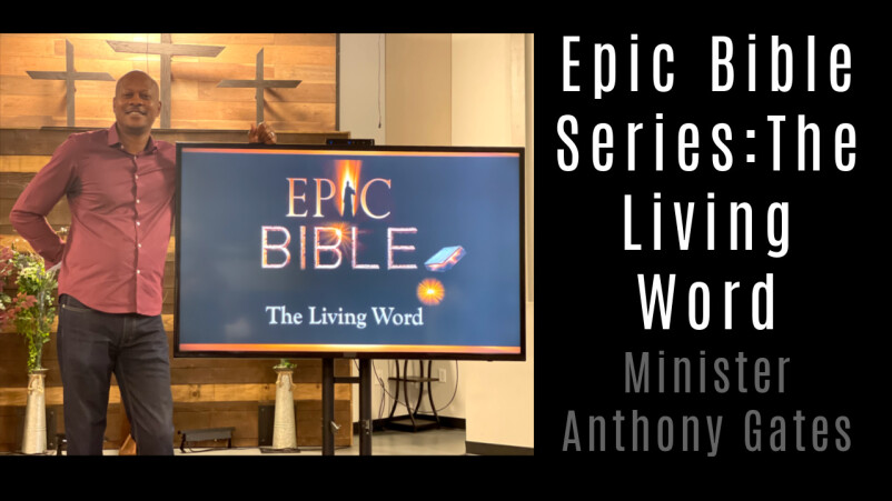 Epic Bible Series: The Living Word